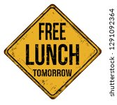 free lunch tomorrow vintage... | Shutterstock .eps vector #1291092364