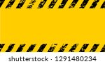 warning frame grunge yellow and ... | Shutterstock .eps vector #1291480234