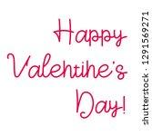 valentine s day lettering. hand ... | Shutterstock .eps vector #1291569271