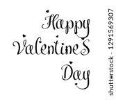 valentine s day lettering. hand ... | Shutterstock .eps vector #1291569307