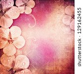 Stock photo vintage romantic background with flowers 129162455