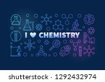 i love chemistry colored banner ... | Shutterstock .eps vector #1292432974