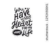 you have whole heart for me... | Shutterstock .eps vector #1292450041
