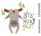 vector cute cartoon sloth who... | Shutterstock .eps vector #1292624281