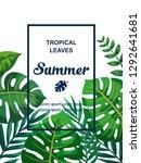 trendy summer tropical leaves... | Shutterstock .eps vector #1292641681
