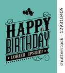 birthday typography template... | Shutterstock .eps vector #129310409