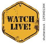 watch live. rusty yellow board. | Shutterstock .eps vector #1293401344