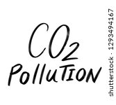 co2 pollution calligraphy ... | Shutterstock . vector #1293494167