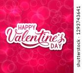 happy valentine s day 3d... | Shutterstock .eps vector #1293743641
