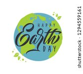 happy earth day handwritten... | Shutterstock .eps vector #1294559161