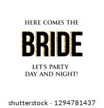bachelorette party calligraphy...   Shutterstock .eps vector #1294781437