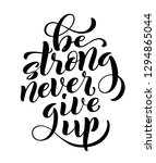 be strong never give up ... | Shutterstock .eps vector #1294865044