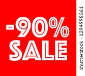90 percent discount sign on... | Shutterstock .eps vector #1294998361