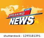 breaking news with world map... | Shutterstock .eps vector #1295181391