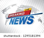breaking news with world map... | Shutterstock .eps vector #1295181394