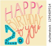happy birthday to you  20   ... | Shutterstock .eps vector #1295409514