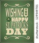 cool typographic design for st. ... | Shutterstock .eps vector #129549701