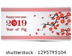 chinese new year 2019 greeting... | Shutterstock .eps vector #1295795104