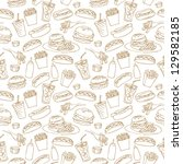 fast food seamless background | Shutterstock .eps vector #129582185