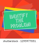text sign showing identify the... | Shutterstock . vector #1295977051