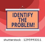 text sign showing identify the... | Shutterstock . vector #1295993311