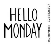 hello monday. new day greeting... | Shutterstock .eps vector #1296526927