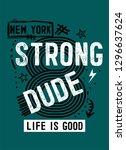 new york strong dude t shirt... | Shutterstock .eps vector #1296637624