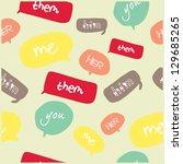 seamless bubble talk | Shutterstock .eps vector #129685265