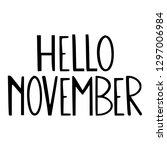 hello november greeting phrase. ... | Shutterstock .eps vector #1297006984