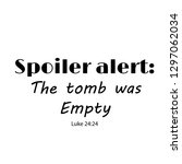 biblical phrase  the tomb was... | Shutterstock .eps vector #1297062034