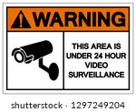 Warning This Area Is Under 24...