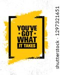 you've got what it takes.... | Shutterstock .eps vector #1297321651