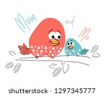 mom and daughter bird cute... | Shutterstock .eps vector #1297345777