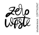 handwritten lettering poster  ... | Shutterstock .eps vector #1297761967