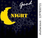 good night and sweet dreams... | Shutterstock .eps vector #1297830721