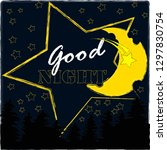 good night and sweet dreams... | Shutterstock .eps vector #1297830754