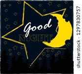 good night and sweet dreams... | Shutterstock .eps vector #1297830757