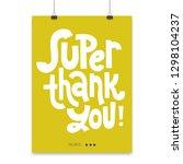 super thank you   poster... | Shutterstock .eps vector #1298104237