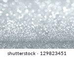 shiny silver defocused glitter... | Shutterstock . vector #129823451
