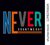 never typography graphic design ... | Shutterstock .eps vector #1298250604