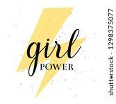 girl power hand drawn lettering ...   Shutterstock .eps vector #1298375077