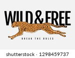 wild and free text with cheetah ... | Shutterstock .eps vector #1298459737