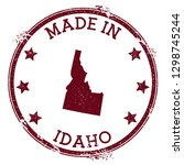 made in idaho stamp. grunge... | Shutterstock .eps vector #1298745244