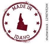 made in idaho stamp. grunge... | Shutterstock .eps vector #1298745244