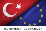 turkey and european union two... | Shutterstock . vector #1298928214