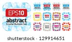 crystal buttons set eps10   Shutterstock .eps vector #129914651