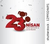 23 nisan cocuk bayrami vector... | Shutterstock .eps vector #1299324691