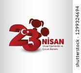 23 nisan cocuk bayrami vector... | Shutterstock .eps vector #1299324694