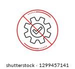 no or stop sign. cogwheel line... | Shutterstock .eps vector #1299457141
