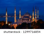 blue mosque with lights at dusk ... | Shutterstock . vector #1299716854